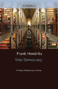 Vital Democracy: A Theory of Democracy in Action