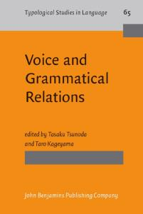 Voice And Grammatical Relations: In Honor of Masayoshi Shibatani (Typological Studies in Language)