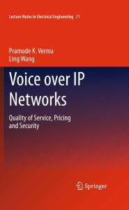 Voice over IP Networks: Quality of Service, Pricing and Security