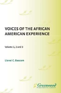 Voices of the African American experience, 3 volumes