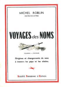 Voyages des noms : Origines et changements de sens à travers les pays et les siècles