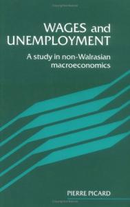 Wages and Unemployment: A Study in Non-Walrasian Macroeconomics