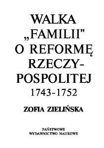 Walka 'Familii' o reformę Rzeczypospolitej 1743-1752