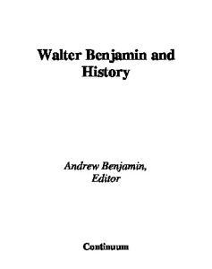 Walter Benjamin And History (Walter Benjamin Studies Series)