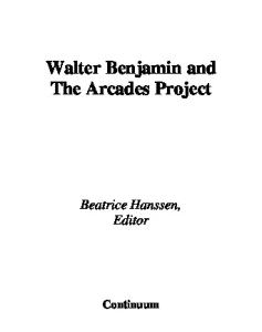 Walter Benjamin And the Arcades Project (Walter Benjamin Studies)