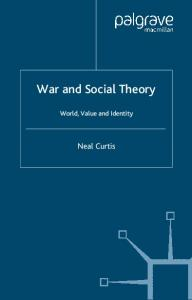 War and Social Theory: World, Value and Identity