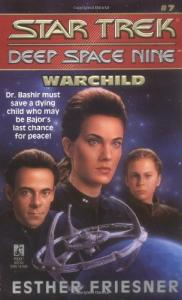 Warchild (Star Trek Deep Space Nine, No 7)