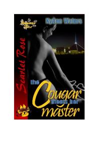 WATERS Kyann - The Cougar Meets Her Master (Wild Rose)