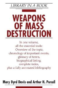 Weapons of Mass Destruction (Library in a Book)