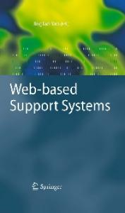 Web-based Support Systems (Advanced Information and Knowledge Processing)