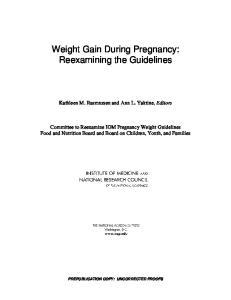Weight Gain During Pregnancy: Reexamining the Guidelines