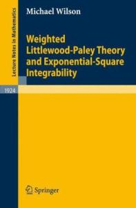 Weighted Littlewood-Paley Theory and Exponential-Square Integrability