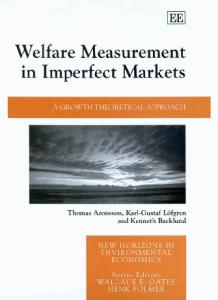 Welfare Measurement In Imperfect Markets: A Growth Theoretical Approach (New Horizons in Environmental Economics)