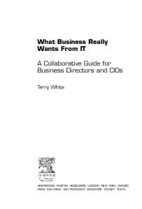 What Business Really Wants from IT: A Collaborative Guide for Business Directors and CIOs