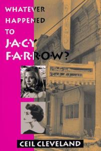 Whatever happened to Jacy Farrow?