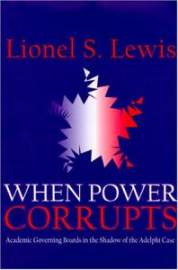 When power corrupts: academic governing boards in the shadow of the Adelphi case
