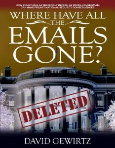 Where Have All The Emails Gone?: How something as seemingly benign as White House email can have freaky national security consequences