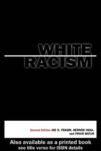 White Racism 2nd Edition