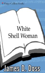 White Shell Woman (Charlie Moon Mysteries)