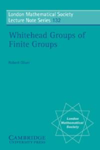 Whitehead Groups of Finite Groups (London Mathematical Society Lecture Note Series)