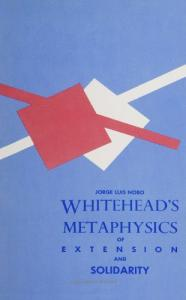 Whitehead's Metaphysics of Extension and Solidarity (Suny Series in Philosophy)