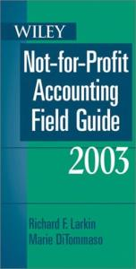 Wiley Not-for-Profit Accounting Field Guide