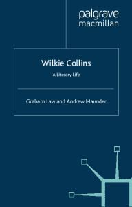 Wilkie Collins: A Literary Life (Literary Lives)
