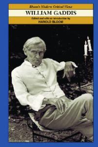 William Gaddis (Bloom's Modern Critical Views)