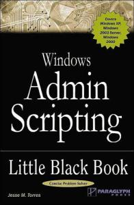 Windows Admin Scripting Little Black Book
