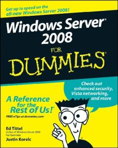 Windows Server 2008 For Dummies (For Dummies (Computer Tech))