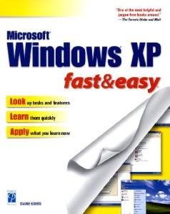 Windows XP Fast & Easy (Fast & Easy (Premier Press))