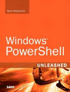 Windows(R) PowerShell Unleashed