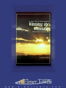 WINNING THE WINNABLE: FRIENDSHIP EVANGELISM