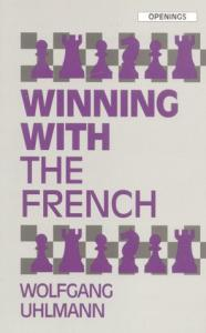 Winning With the French (Openings)