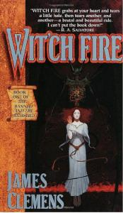 Wit'ch Fire (The Banned and the Banished, Book 1)