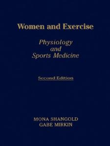 Women and Exercise: Physiology and Sport Medicine
