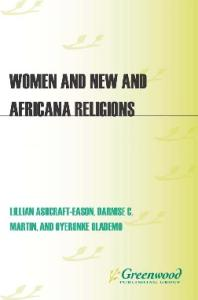 Women and New and Africana Religions (Women and Religion in the World)