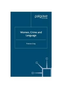 Women, Crime and Language