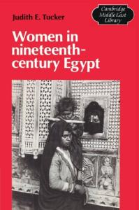 Women in Nineteenth-Century Egypt (Cambridge Middle East Library)