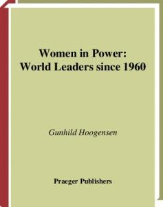 Women in Power: World Leaders since 1960