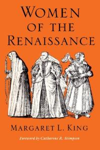 Women of the Renaissance (Women in Culture and Society Series)