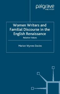 Women Writers and Familial Discourse in the English Renaissance: Relative Values (Early Modern Literature in History)