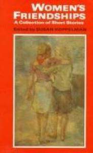 Women's Friendships: A Collection of Short Stories
