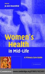Women's Health in Mid-Life; A Primary Care Guide