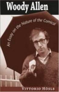 Woody Allen: An Essay on the Nature of the Comical