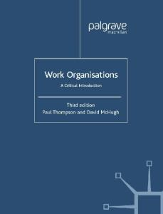 Work Organisations - A Critical Introduction