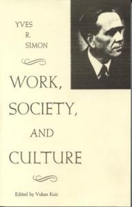 Work, Society and Culture (Rose Hill Book)