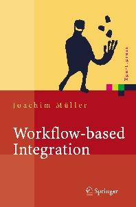Workflow-based Integration: Grundlagen, Technologien, Management  GERMAN
