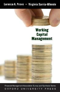 Working Capital Management (Financial Management Association Survey and Synthesis Series)