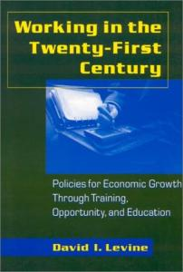 Working in the twenty-first century: policies for economic growth through training, opportunity, and education